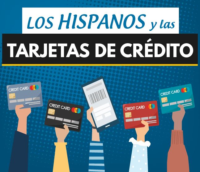 los hispanos y las tarjetas de credito